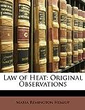 Law of Heat, Maria Remington Hemiup, 114744921X