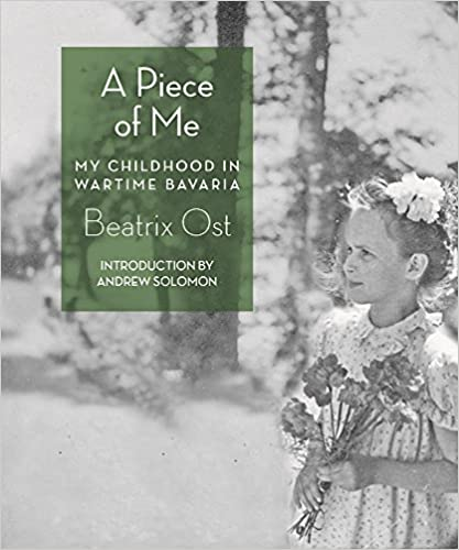 Book A Piece of Me: My Childhood in Wartime Bavaria