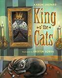 King o' the Cats, Aaron Shepard, 1442412569
