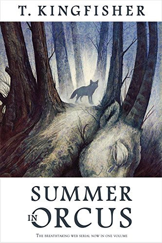 Cover of Summer in Orcus (a wolf stands in a misty glade; the trees seem to be sprouting out of a giant horned animal)