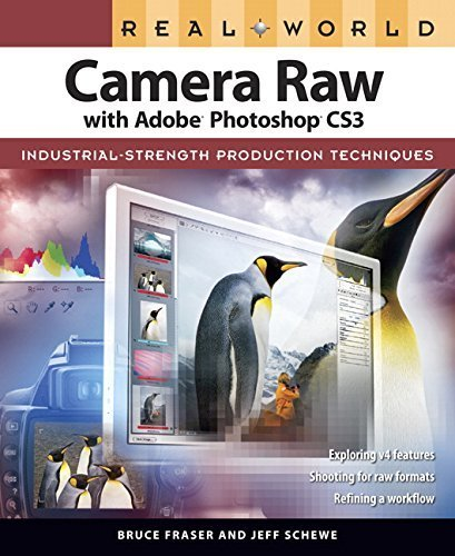 Real World Camera Raw with Adobe Photoshop CS3 by Bruce Fraser (2007-11-07)