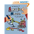 The Adventures of Amazing Mouse: My World Book Tour.  Color Me Happy
