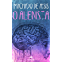 O Alienista - Clássicos de Machado de Assis