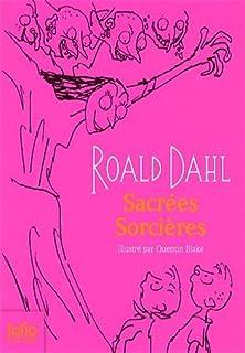 Sacrées sorcières, Dahl, Roald