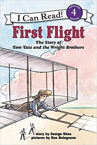 First Flight The Story of Tom Tate and the Wright Brothers
