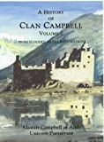 A History of Clan Campbell: From Flodden to the Restoration (Volume 2)