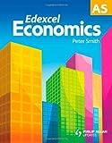 Edexcel AS Economics, Peter Smith and Paul Smith, 0340948043