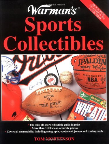 Warman's Sports Collectibles: A Value & Identification Guide (Encyclopedia of Antiques and Collectibles)