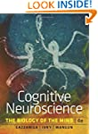 Cognitive Neuroscience: The Biology o...