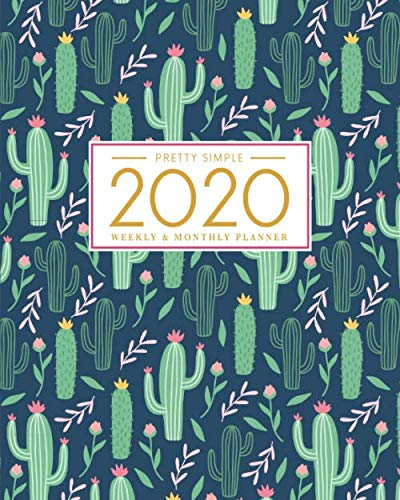 2020 Planner Weekly and Monthly: January to December: Cactus Cover (2020 Planner Series)