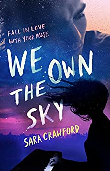We Own the Sky (The Muse Chronicles Book 1) by [Crawford, Sara]
