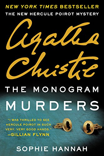 The Monogram Murders: A New Hercule Poirot (Own Monogram)