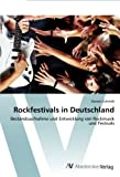 Rockfestivals in Deutschland, Doreen Schmidt and Schmidt Doreen, 3639400585