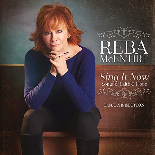 Sing It Now: Songs Of Faith & Hope (Deluxe) (Best Amazing Grace Performance)