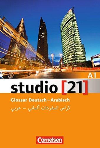 Studio [21] - Grundstufe: A1: Gesamtband - Glossar Deutsch-Arabisch
