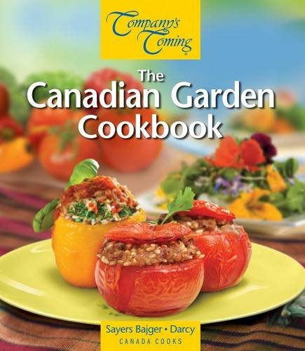 Book cover from The Canadian Garden Cookbook (Canada Cooks) by Jen Sayers