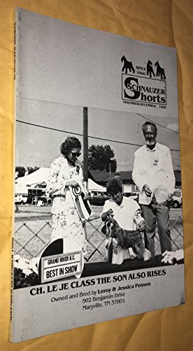Schnauzer Shorts (November-December 1988) (Ch. Le Je Class The Son Also Rises)