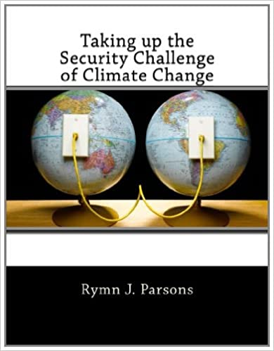 Taking up the Security Challenge of Climate Change