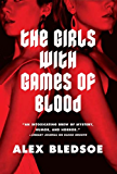 The Girls with Games of Blood (Rudolfo Zginski Book 2)