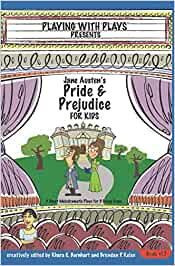 Jane Austens Pride and Prejudice for Kids: 3 Short ...