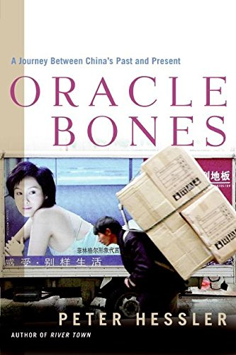 Oracle Bones: A Journey Between Chinas Past and Present