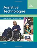 img - for Assistive Technologies: Principles and Practice, 4e book / textbook / text book