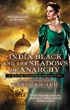 India Black and the Shadows of Anarchy (Madam of Espionage Mysteries series Book 3)