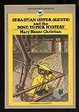 Sebastian (Super Sleuth) and the Bone to Pick Mystery