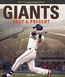 Giants Past & Present: 2012 Championship Edition