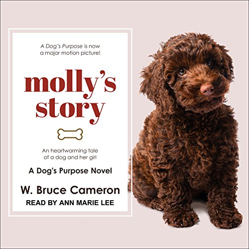 Molly's Story: A Dogs Purpose Novel by Tantor Audio