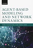 img - for Agent-Based Modelling and Network Dynamics book / textbook / text book