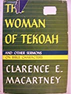 The Woman of Tekoah by Clarence Edward Noble…