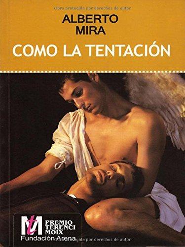 Download Como la tentacion/ As the temptation (Spanish Edition) ebook