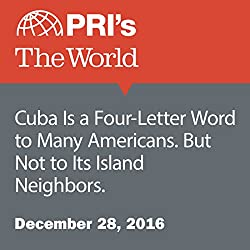 Cuba Is a Four-Letter Word to Many Americans. But Not to Its Island Neighbors.