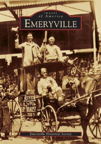 Emeryville (CA) (Images of America) by The Emeryville Historical Society - Emeryville Stores