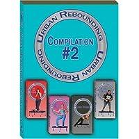 Urban Rebounding Workout DVD, compilación 2