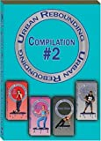 Urban Rebounding Workout DVD, Compilation 2