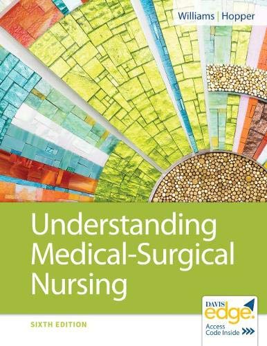 Understanding Medical-Surgical Nursing by F.A. Davis Company