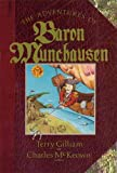 The Adventures Of Baron Munchausen: The Illustrated Novel (Applause Screenplay Series): The Novel (Applause Books)