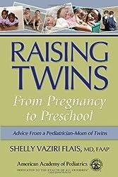 Raising Twins: From Pregnancy to Preschool