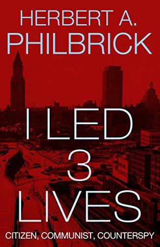 I Led 3 Lives: Citizen, Communist, Counterspy ()
