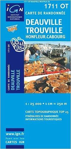 En ligne téléchargement gratuit Deauville/Trouville/Honfleur/Cabourg GPS: IGN.1711OT epub pdf