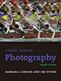 A Short Course in Photography 9780205066407