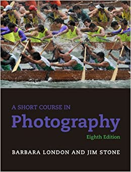 A Short Course In Photography (8th Edition) Download.zip
