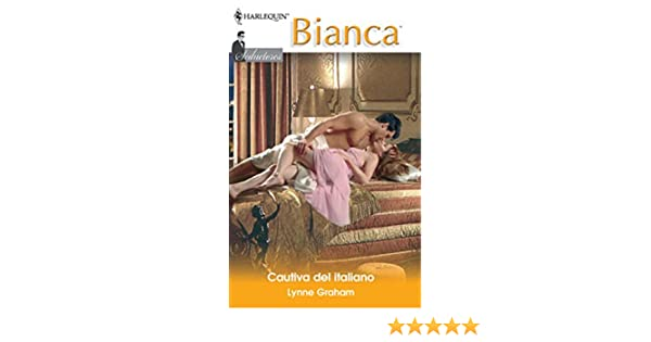 Cautiva del italiano: Seductores (3) (Miniserie Bianca) (Spanish Edition) - Kindle edition by Lynne Graham. Literature & Fiction Kindle eBooks @ Amazon.com.