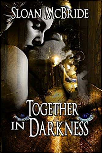 Lee libros en línea gratis sin descargarTogether in Darkness by Sloan McBride B005LDJWMS PDF