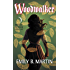 Woodwalker: Creatures of Light, Book 1