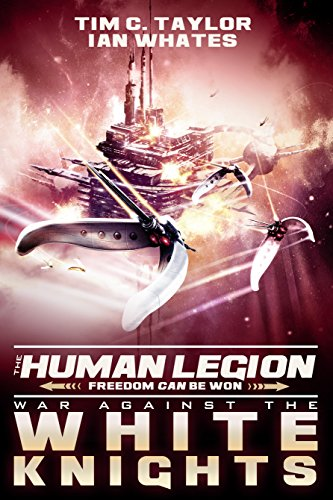 War Against the White Knights (The Human Legion Book 5) (English Edition)