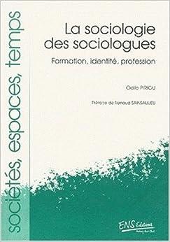 Book La sociologie des sociologues. Formation, identité, profession