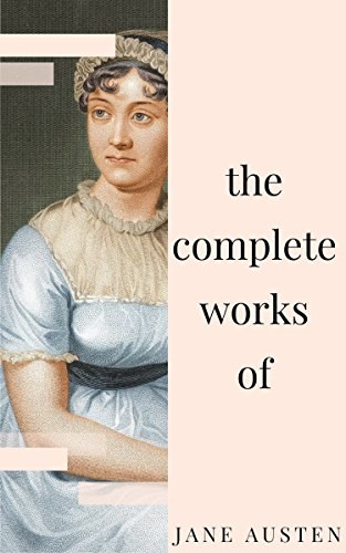 Jane austen complete works all novels short stories letters jane austen complete works all novels short stories letters and poems fandeluxe Ebook collections